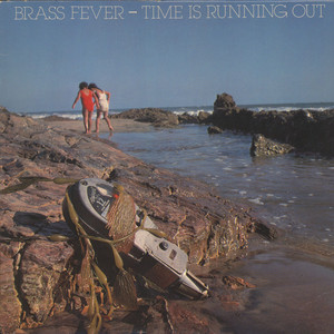 BRASS FEVER - Time Is Running Out - LP