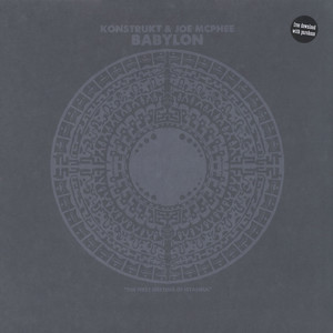 KONSTRUKT & JOE MCPHEE - Babylon - LP