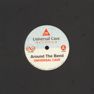 UNIVERSAL CAVE - Around The Bend - 7inch x 1