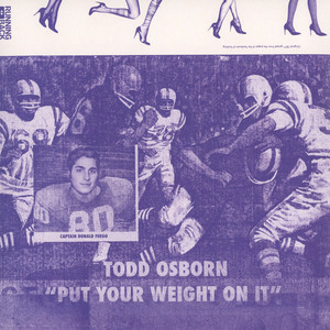 TODD OSBORN - Put Your Wheight On It - 12 inch x 1