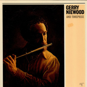 GERRY NIEWOOD AND TIMEPIECE - Gerry Niewood And Timepiece - LP