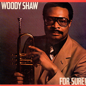 WOODY SHAW - For Sure! - LP