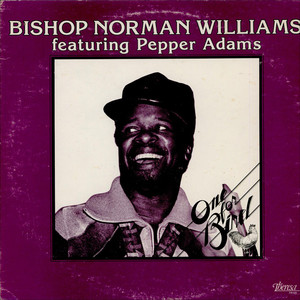 BISHOP NORMAN WILLIAMS - One For Bird - LP