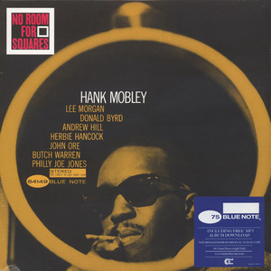HANK MOBLEY - No Room For Squares Back To Black Edition - LP