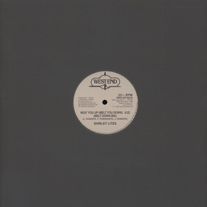 SHIRLEY LITES - Heat You Up (Melt You Down) - 12 inch x 1