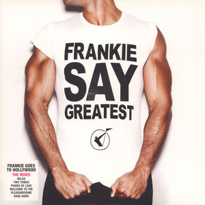 FRANKIE GOES TO HOLLYWOOD - Frankie Say Greatest (The Mixes) - LP x 2