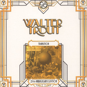 WALTER TROUT - Transition - 25th Anniversary - LP x 2