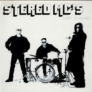 STEREO MC'S - Lost In Music - 12 inch x 1