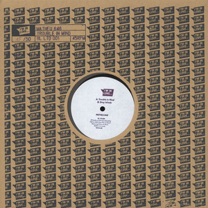 MATHEU 646 - Trouble In Mind - 12 inch x 1