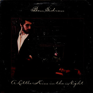BEN SIDRAN - A Little Kiss In The Night - LP