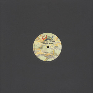 DESTROYERS - Lectric Love - 12 inch x 1