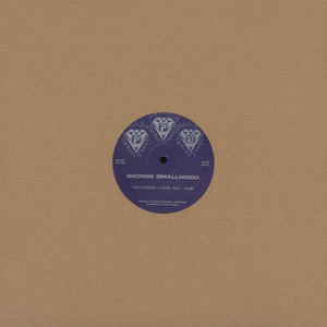 GEORGE SMALLWOOD - You Know I Love You - 12 inch x 1