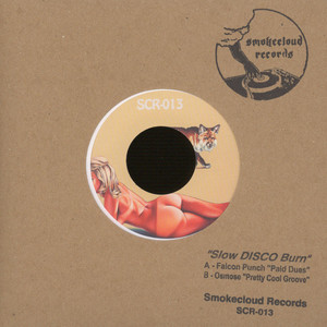 FALCON PUNCH / OSMOSE - Paid Dues - 7inch x 1
