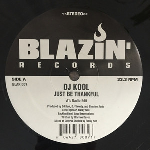 DJ KOOL - Just Be Thankful - 12 inch x 1