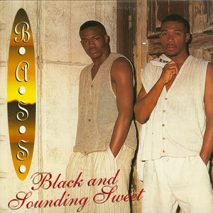 B.A.S.S. - Black And Sounding Sweet - 12 inch x 1