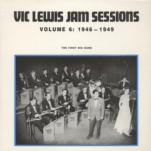 VIC LEWIS JAM SESSION - The First Big Band Volume 7: 1946-1949 - LP