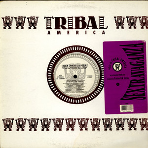 SEXTRAVAGANZA - ''This Is TRIBAL America'' - 12 inch x 1