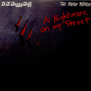 DJ JAZZY JEFF & THE FRESH PRINCE - A Nightmare On My Street - 12 inch x 1