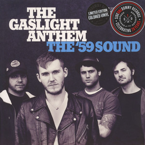 The Gaslight Anthem Records Lps Vinyl And Cds Musicstack