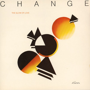 CHANGE - The Glow Of Love - 33T