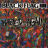 Black Flag - Wasted Again Album