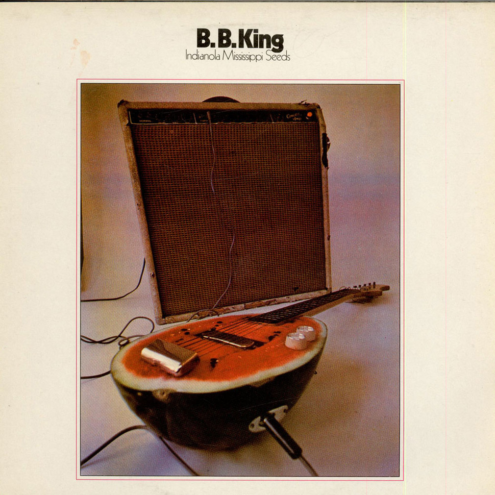 B B King Indianola Mississippi Seeds Vinyl Lp 1970