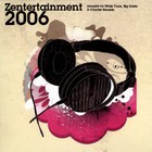 Zentertainment 2006 - Sampler for Ninja Tune, Big Dada & Counter records