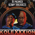 DJ Premier &amp; Bumpy Knuckles (Freddie Foxxx) - The KoleXXXion