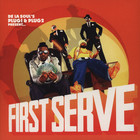 First Serve (De La Soul&#x27;s Plug 1 &amp; 2) - First Serve