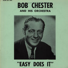 Bob Chester - Easy does it EP