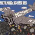 Mister Modo & Ugly Mac Beer - Modonut Volume 2