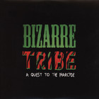 A Tribe Called Quest Vs. Pharcyde - Bizarre Tribe: A Quest To The Pharcyde