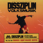 Dissziplin - Volksmusik