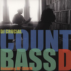 Count Bass D &amp; DJ Crucial - In This Business EP