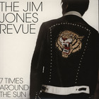 Jim Jones Revue, The - 7 Times Around The Sun
