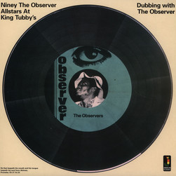 Niney The Observer - Dubbing With The Observer