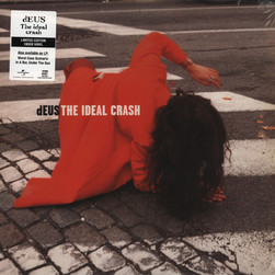 Deus - Ideal Crash