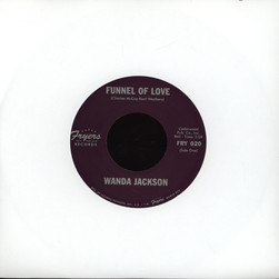 Wanda Jackson - Funnel Of Love / Whirlpool