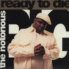 Notorious Big - Ready To Die