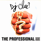 DJ Clue - The Professional