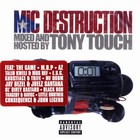 Tony Touch - Mic destruction