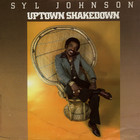Syl Johnson - Uptown Shakedown