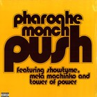 Pharoahe Monch - Push feat. Showtyme, Mela Machinko &amp; Tower Of Power