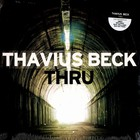 Thavius Beck - Thru