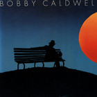 Bobby Caldwell - Bobby Caldwell