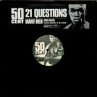 50 Cent - 21 Questions / Many Men