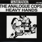 Analogue Cops, The - Heavy Hands LP