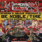 MF Grimm & Drasar Monumental - Be Noble / Time