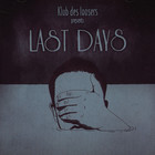 Klub Des Loosers - Presents Last Days