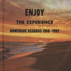 V.A. - Enjoy The Experience: Homemade Records 1958-1992